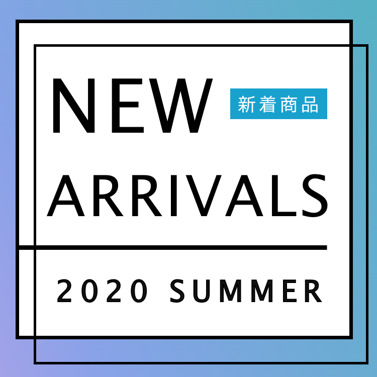 2020SSNEW ARRIVAL SUMMER