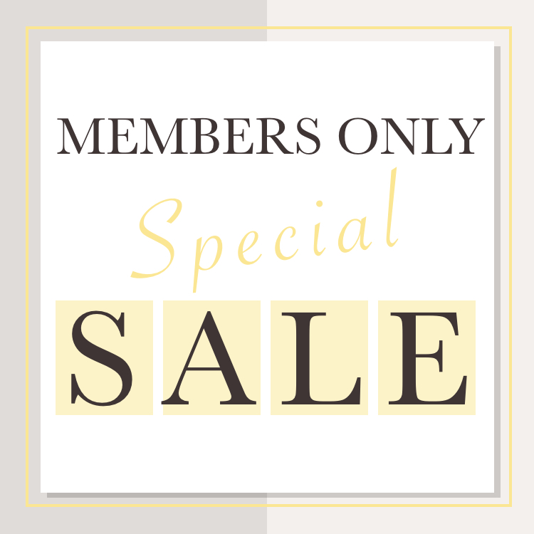 MEMBERS ONLY SPECIAL SALE
